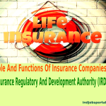 Role And Functions Of Insurance Companies, Insurance Regulatory And Development Authority (IRDA)