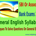 SBI Or Associate Bank Exams 2014: General English Syllabus And Techniques To solve Questions