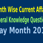 Month Wise Current Affairs and General Knowledge Questions, May Month 2015