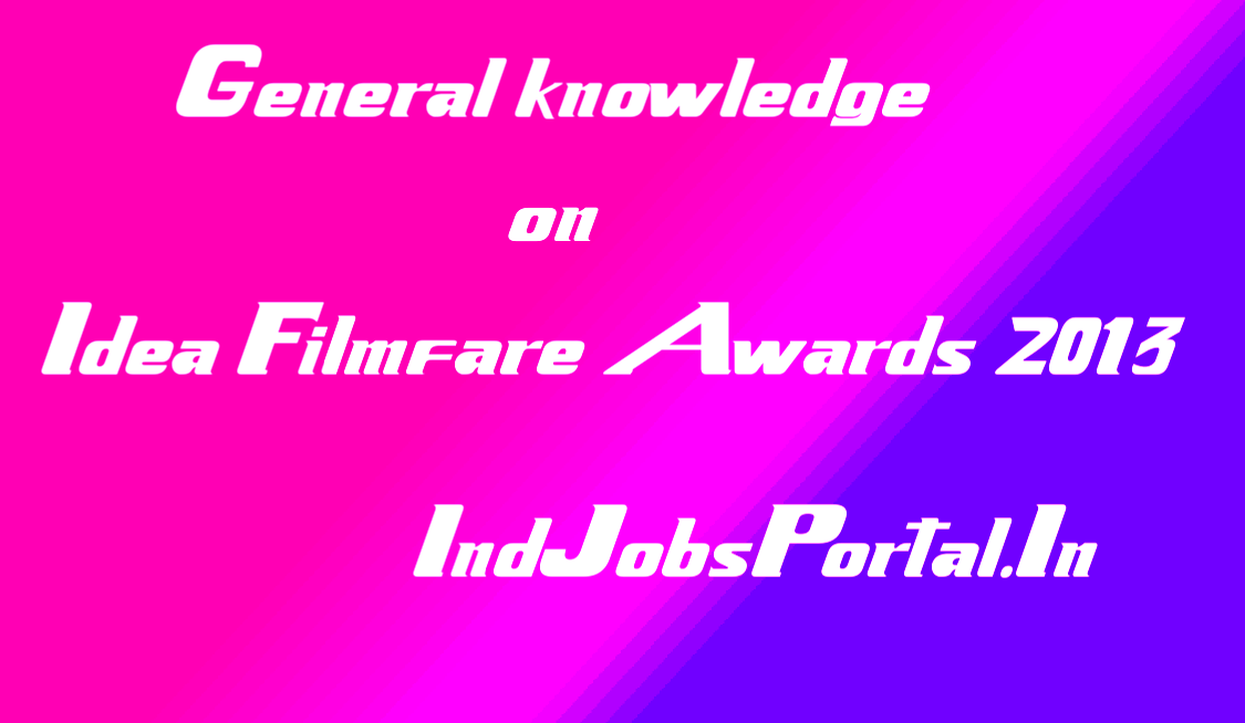 Idea Filmfare awards.