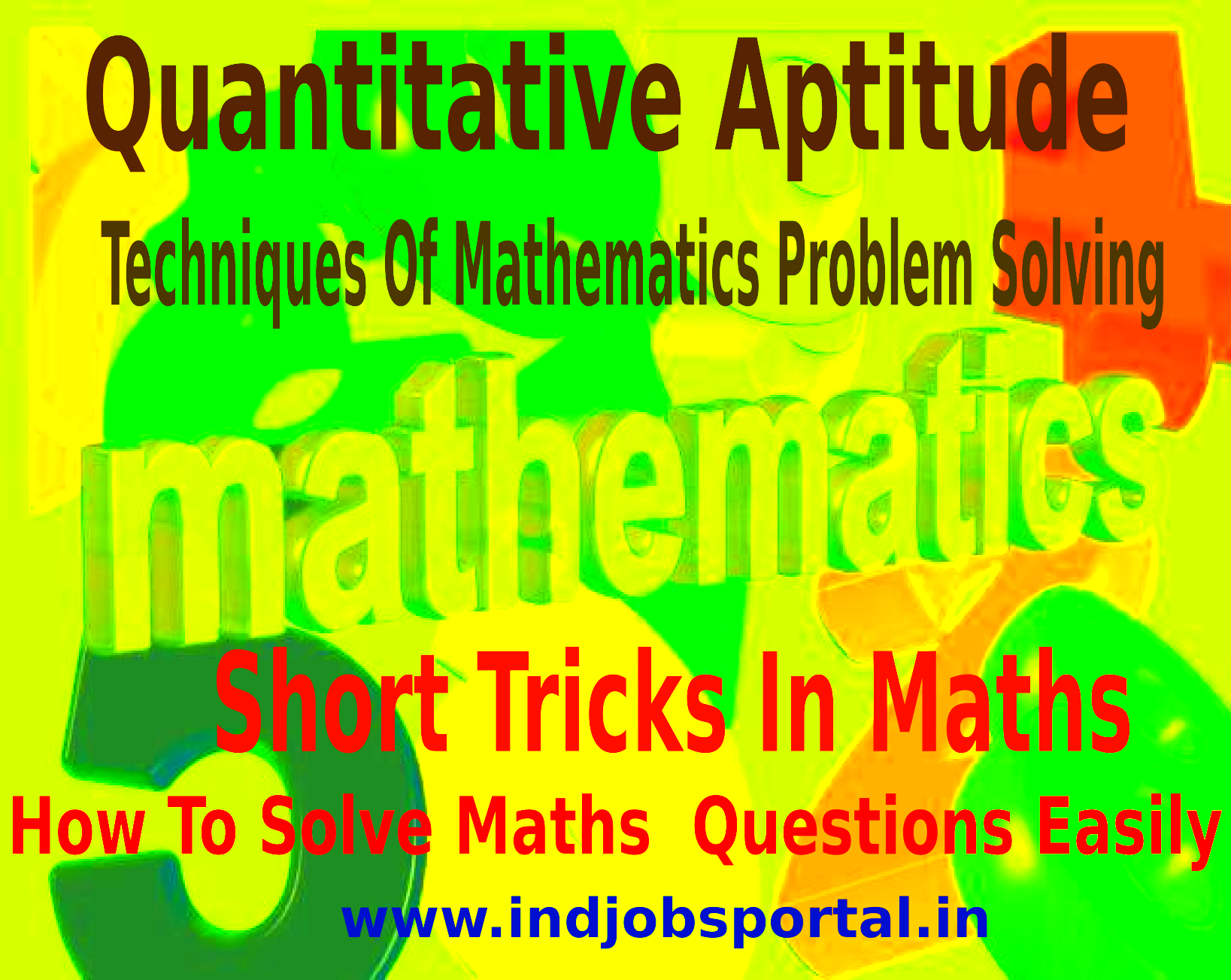 Maths Tricks, Techniques Of Mathematics Problem Solving And Quantitative Aptitude