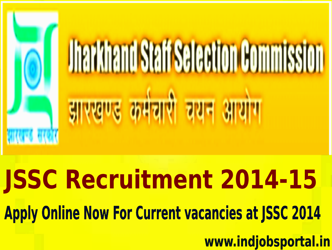 Notification For JSSC Recruitment 2014-15, Apply Online Now