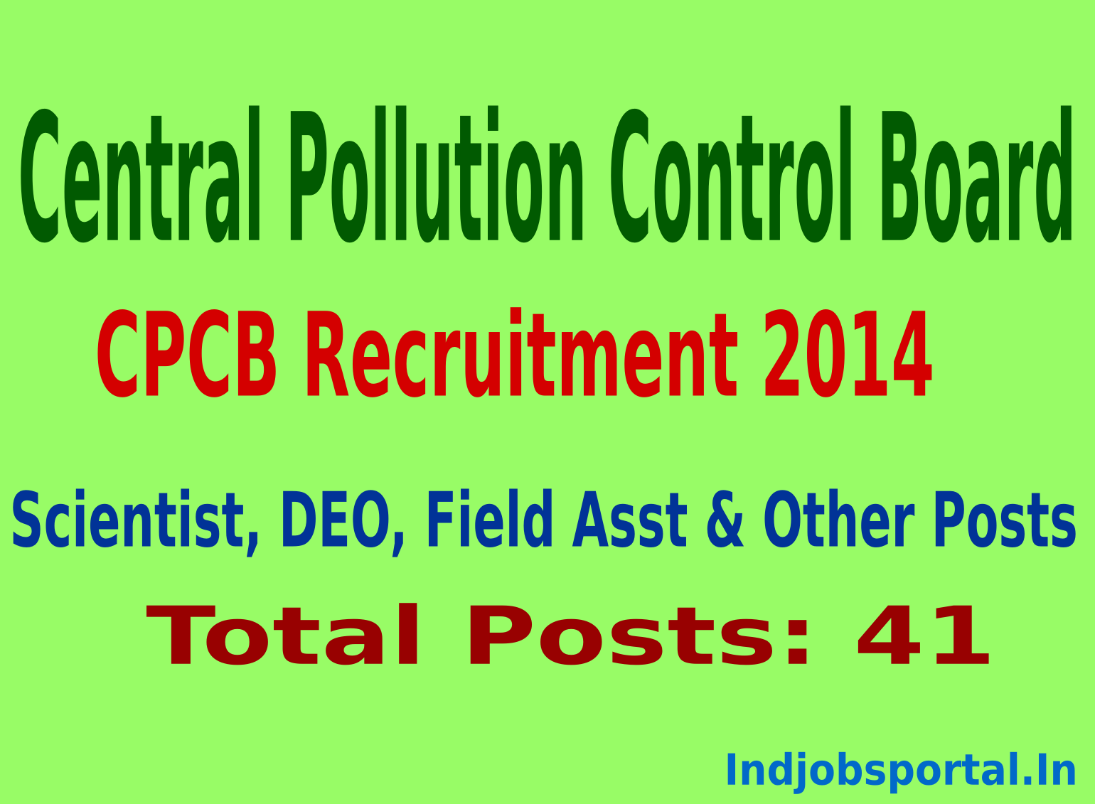 CPCB Recruitment 2014 41 Scientist, DEO, Field Asst & Other Posts