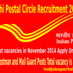 Delhi Postal Circle Recruitment 2014 for Postman and Mail Guard Posts.Delhi Postal Circle Recruitment 2014 for Postman and Mail Guard Posts.