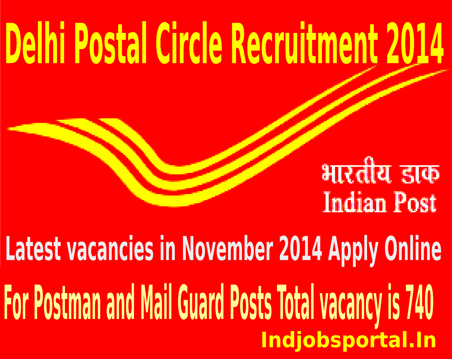 Delhi Postal Circle Recruitment 2014 for Postman and Mail Guard Posts.Delhi Postal Circle Recruitment 2014 for Postman and Mail Guard Posts.