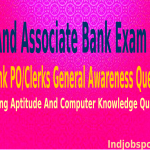 IBPS, SBI Bank PO Clerks General Awareness, Marketing Aptitude And Computer Knowledge Questions.