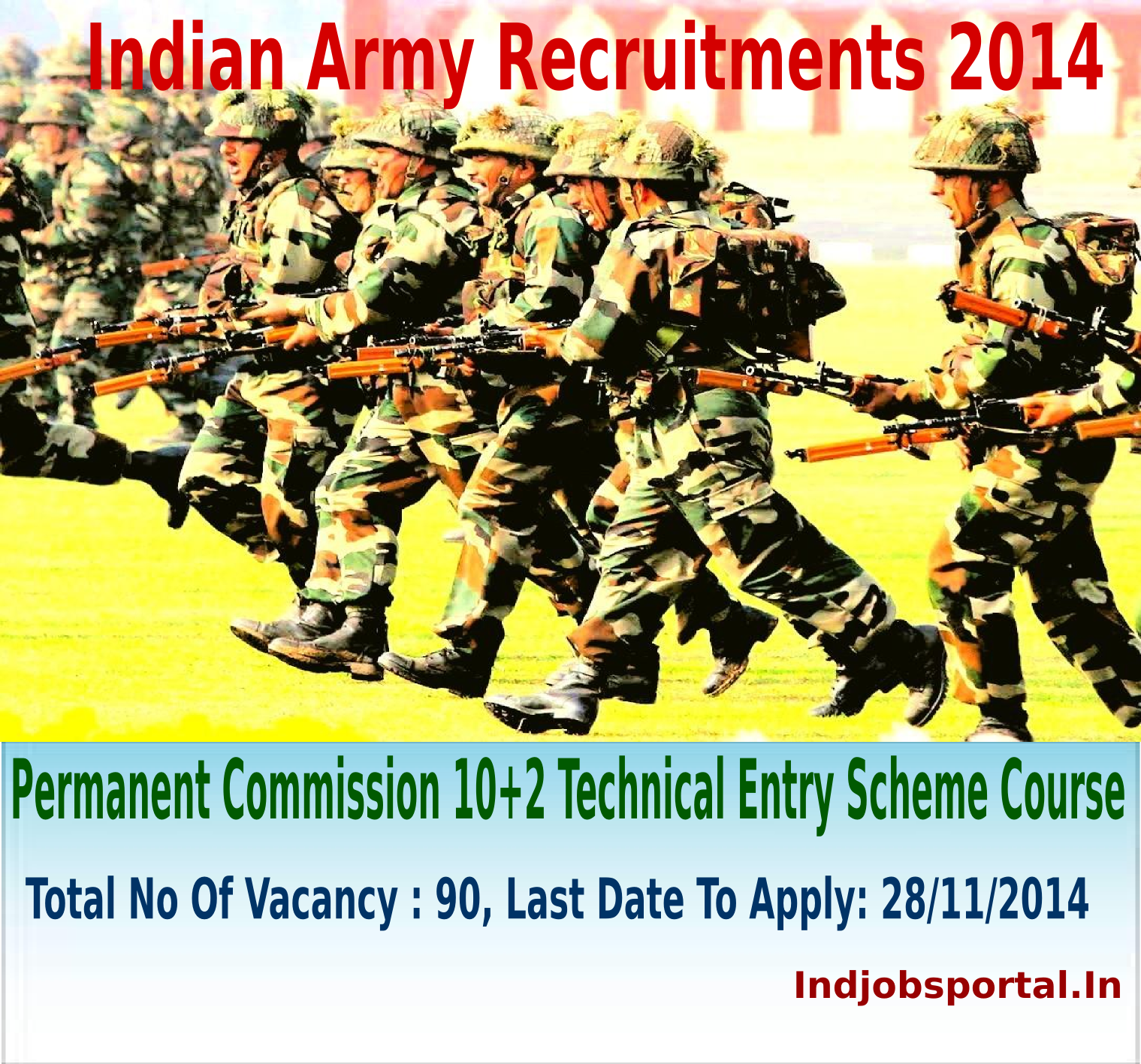 Indian Army Recruitment: Permanent Commission 10+2 Technical Entry Scheme Course