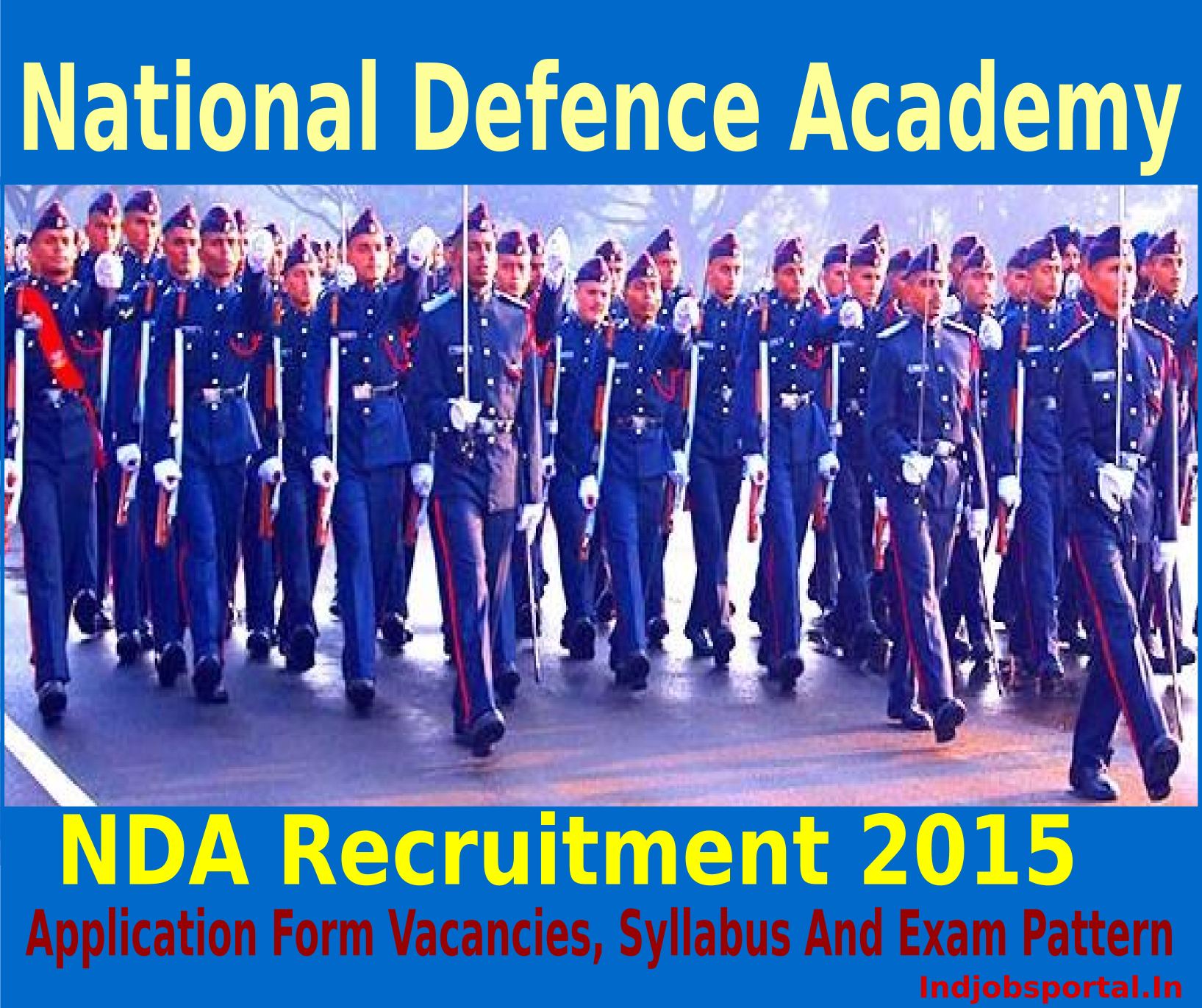 NDA Recruitment 2015 Application Form Vacancies, Syllabus And Exam Pattern