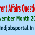 Rundown Of Some Current Affairs Questions, November Month 2014