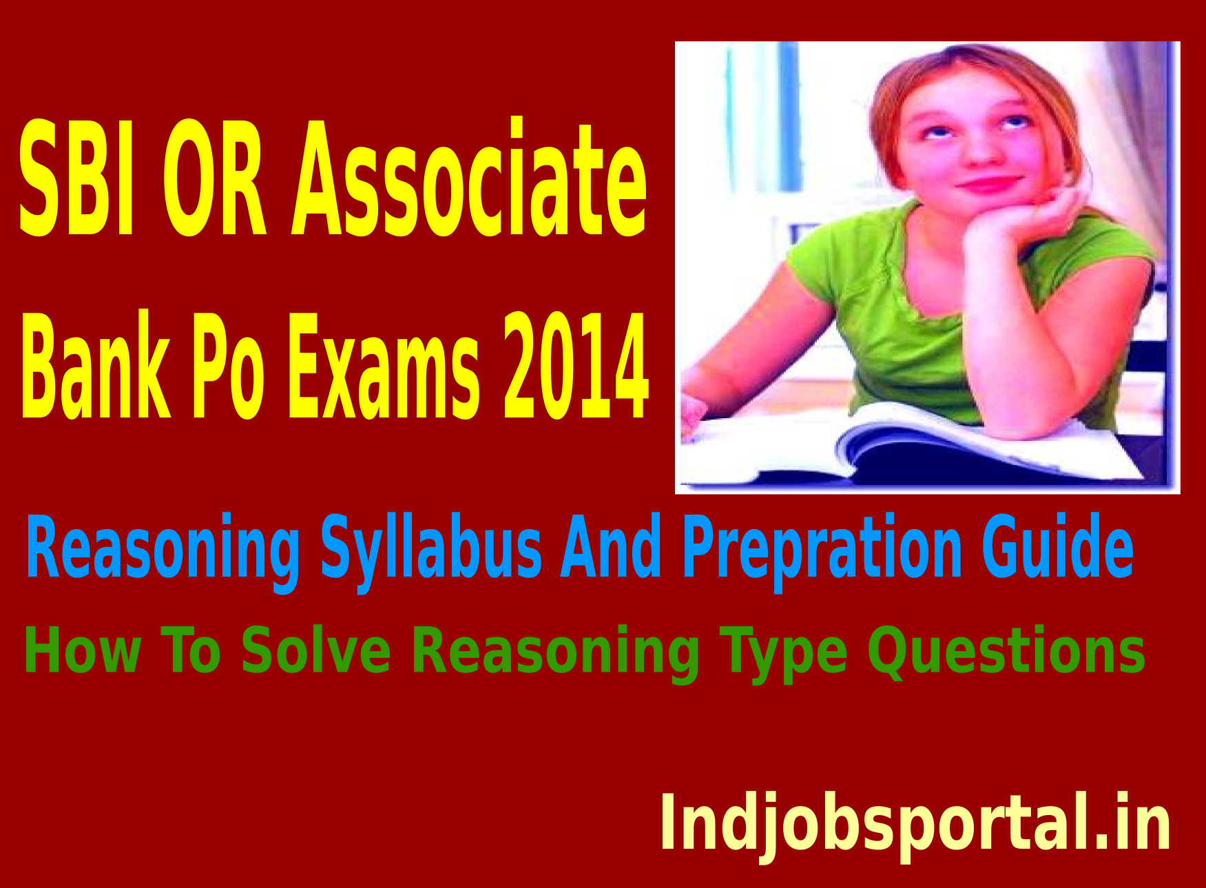 SBI OR Associate Bank PO Clerk Exams 2014, Reasoning Syllabus And Prepration Guide