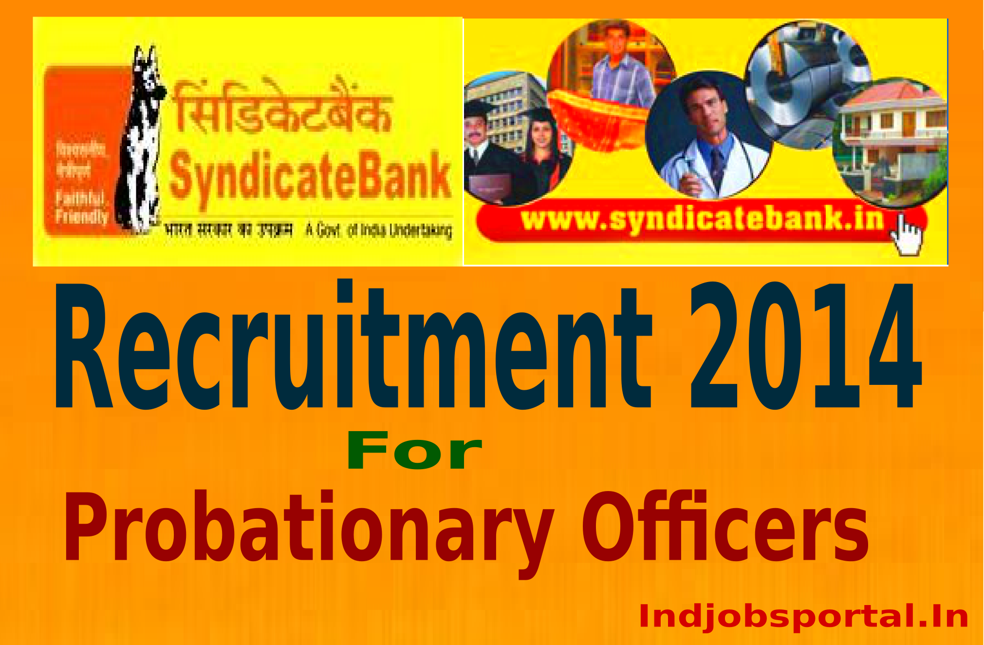 Syndicate Bank Recruitment 2014-2015 Probationary Officers 400 Posts Online Application