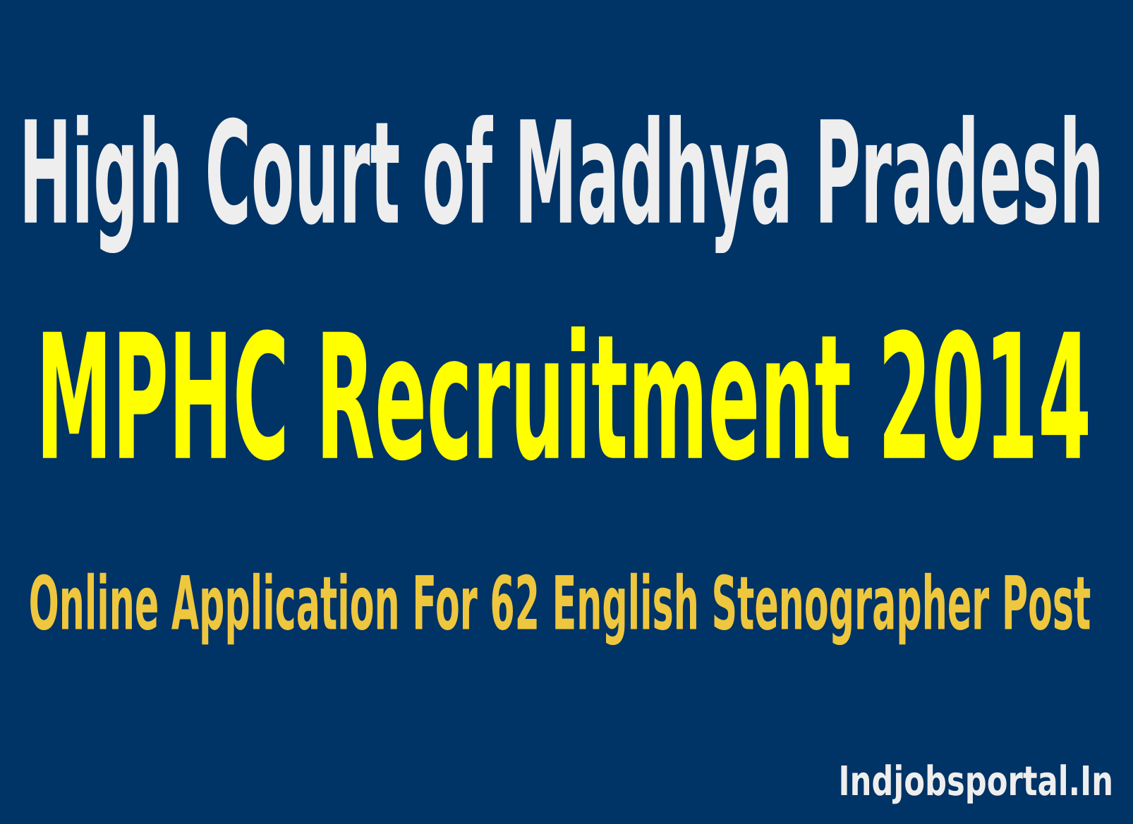 MPHC Recruitment 2014 Online Application For 62 English Stenographer Post