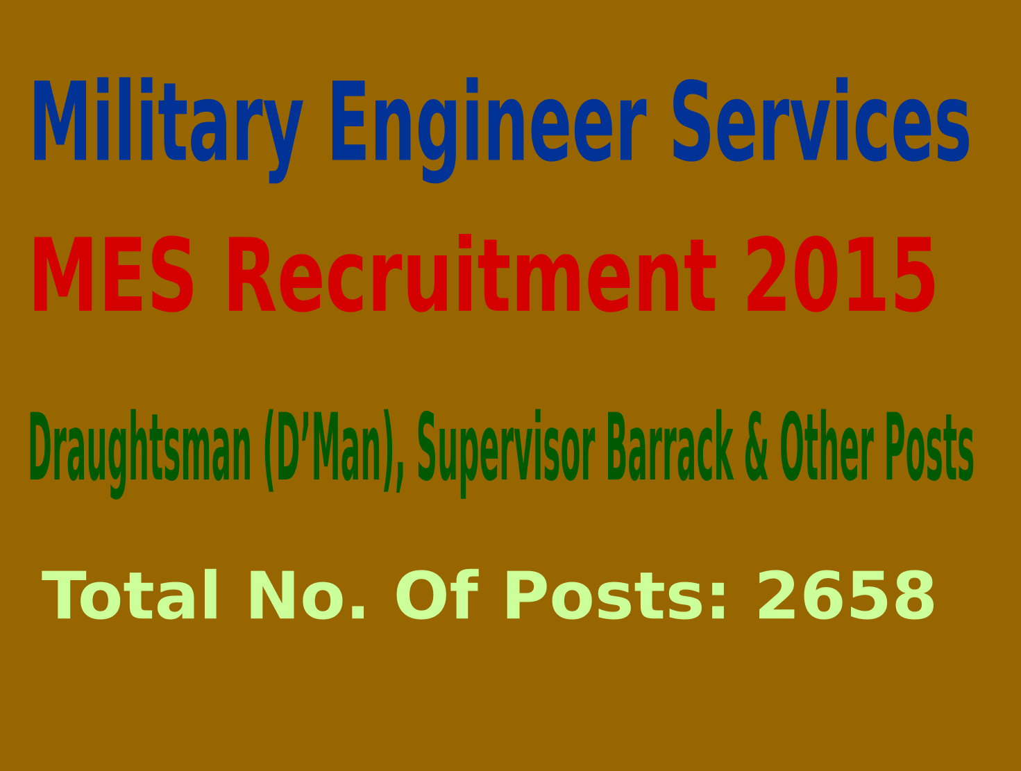 Military Engineer Services (MES) Recruitment 2015 For 2658 Draughtsman (D'Man), Supervisor Barrack & Other Posts