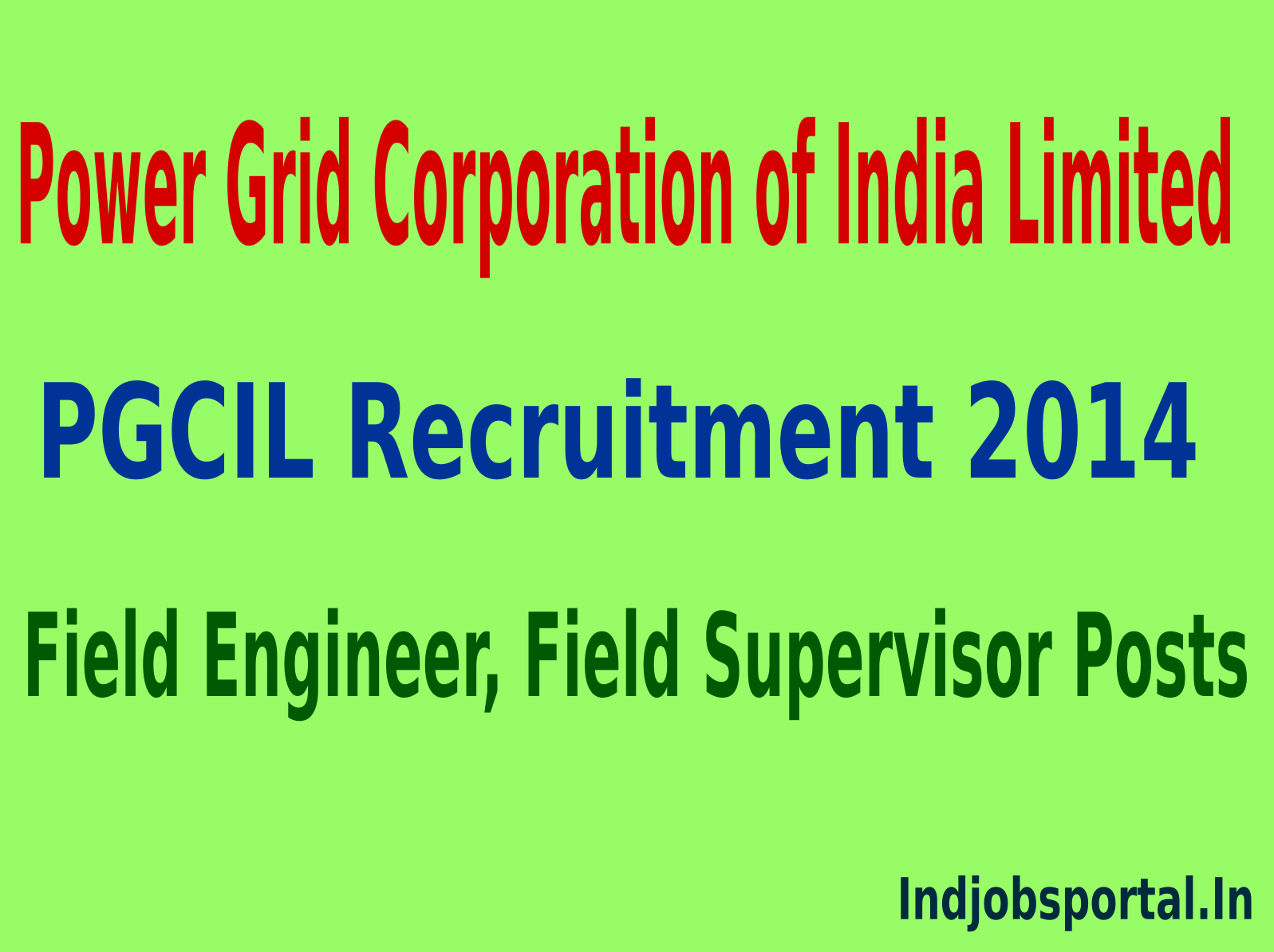 PGCIL Recruitment 2014 For 289 Field Engineer, Field Supervisor Posts