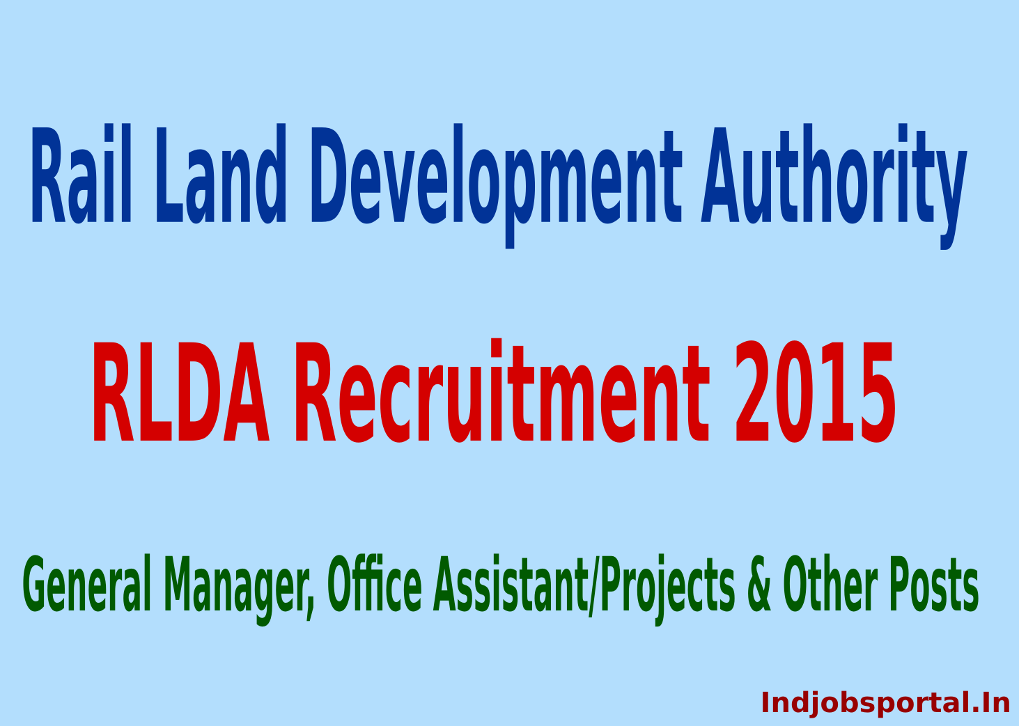 RLDA Recruitment 2015 Online Application For General Manager, Office Assistant Projects & Other Posts