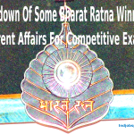 Rundown Of Some Bharat Ratna Winners: Current Affairs For Competitive ExamsRundown Of Some Bharat Ratna Winners: Current Affairs For Competitive Exams