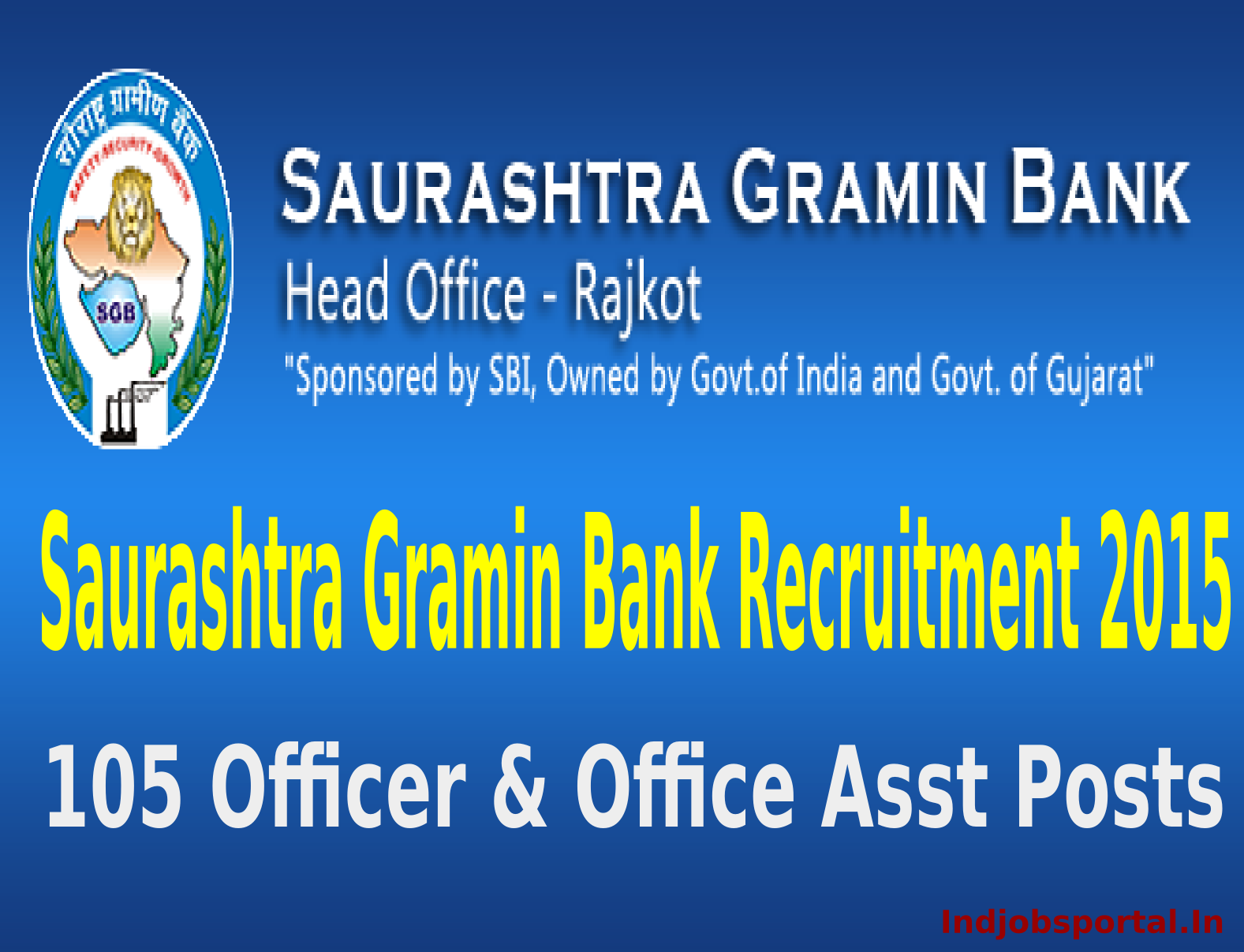 Saurashtra Gramin Bank Recruitment 2015 For 105 Officer & Office Asst Posts