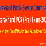 Uttarakhand PCS (Pre) Exam-2012 Answer Key, Cutoff And Exam Result 2014