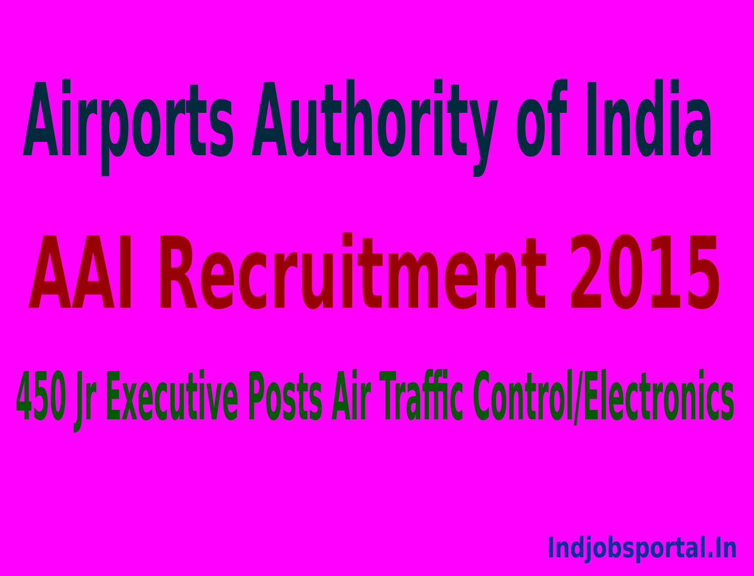 AAI Recruitment 2015 Apply Online For 450 Jr Executive Posts Air Traffic Control/Electronics