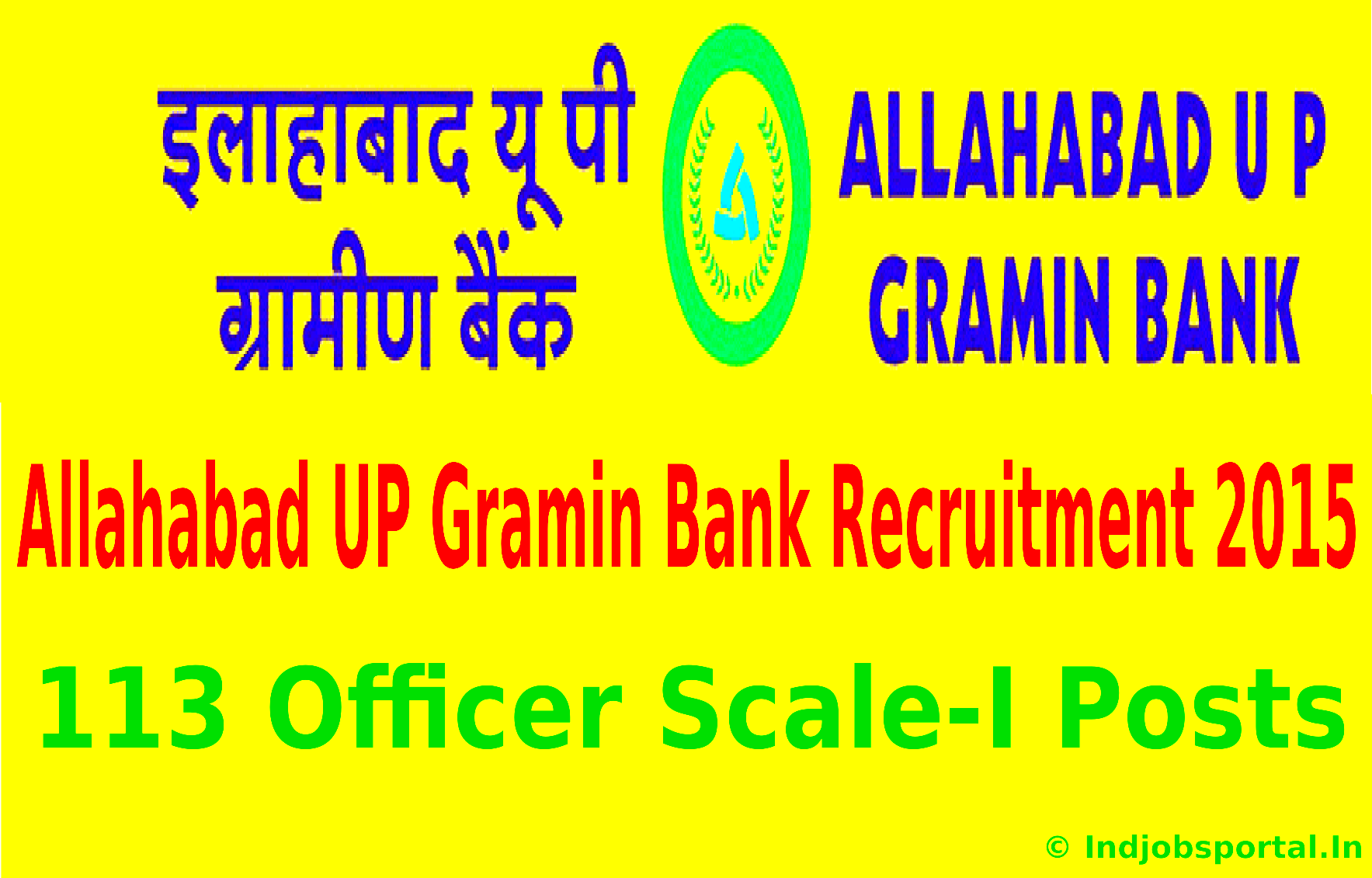 Allahabad UP Gramin Bank Recruitment 2015 For 113 Officer Scale-I Posts