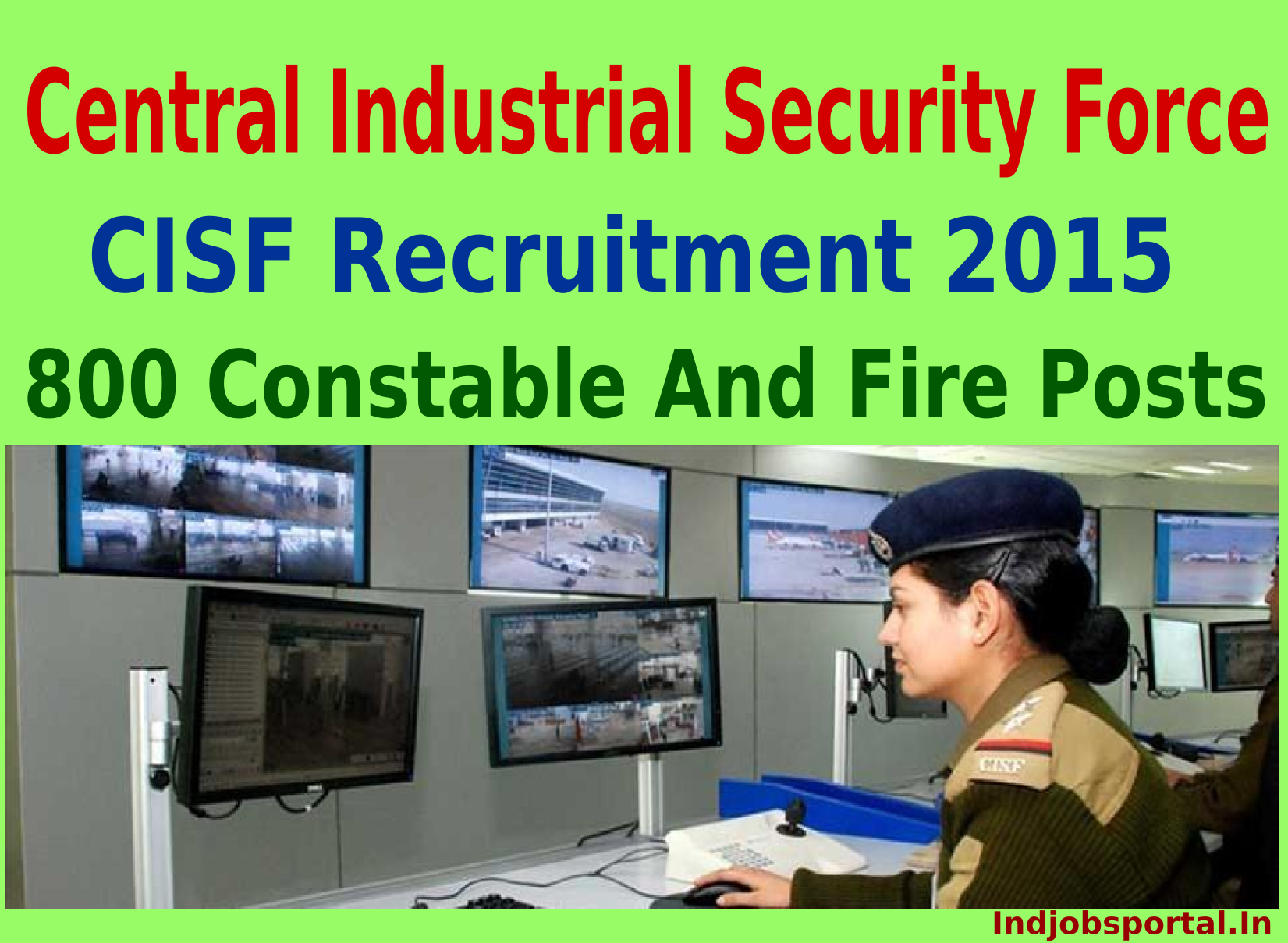 CISF Recruitment 2015 For 800 Constable And Fire Posts