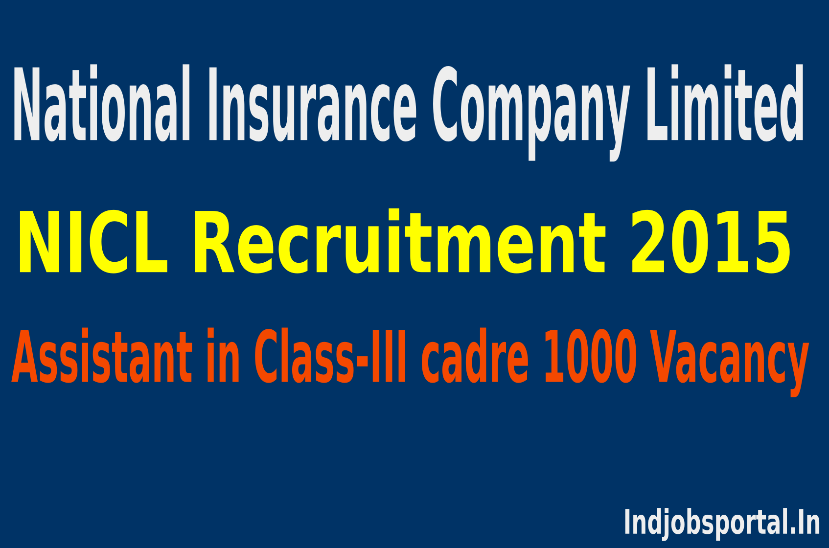 NICL Recruitment 2015 Apply Online For 1000 Assistant Posts