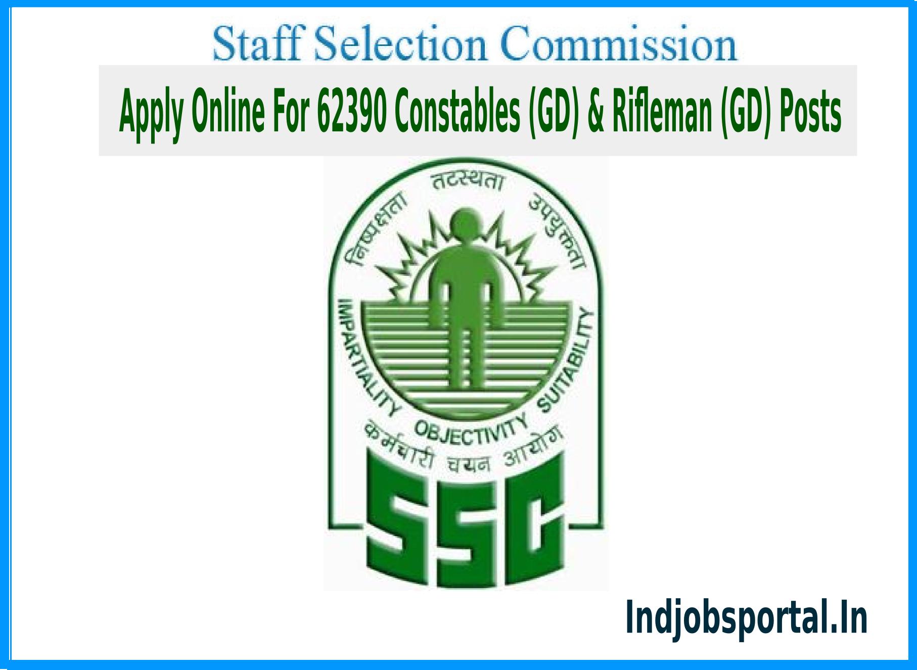 SSC Recruitment 2015 Apply Online For 62390 Constables (GD) & Rifleman (GD) Posts