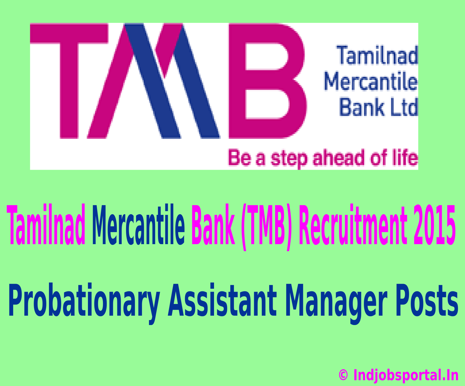 Tamilnad Mercantile Bank (TMB) Recruitment 2015 Apply Online For Probationary Assistant Manager Posts