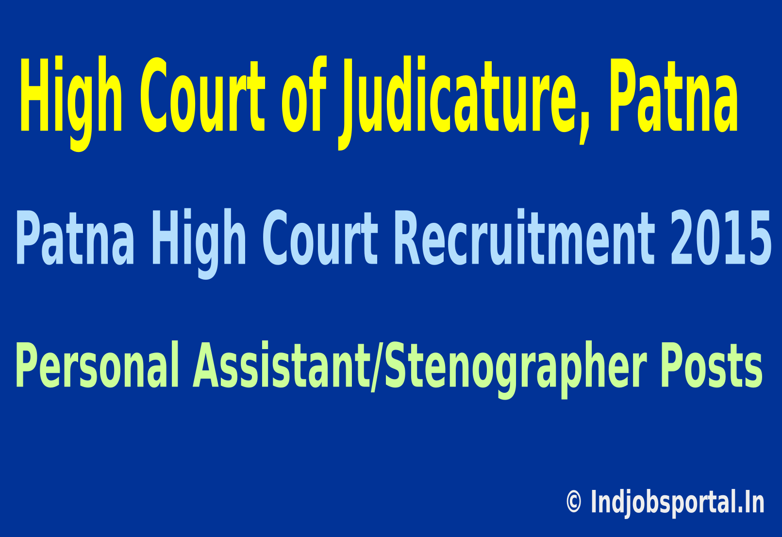 Patna High Court Recruitment 2015 Apply Online For 64 Personal Assistant/Stenographer Posts