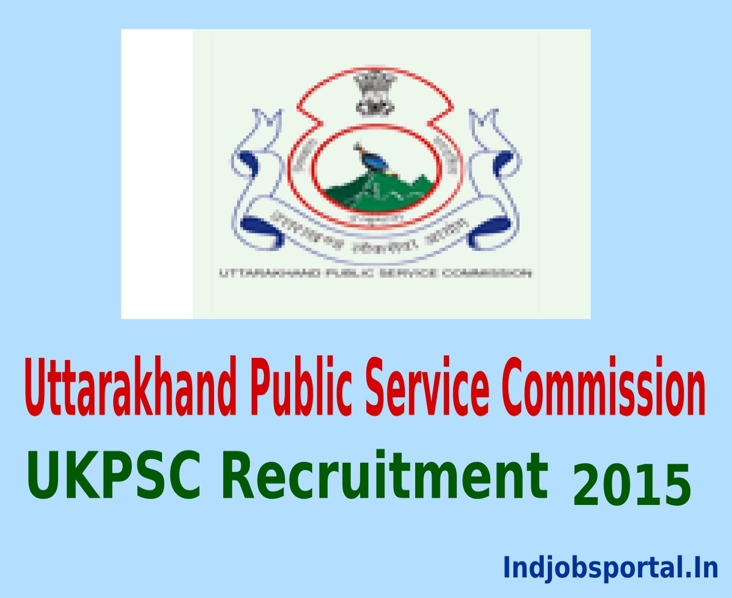 UKPSC Recruitment 2015 Vacancy for 102 posts in Group B & C