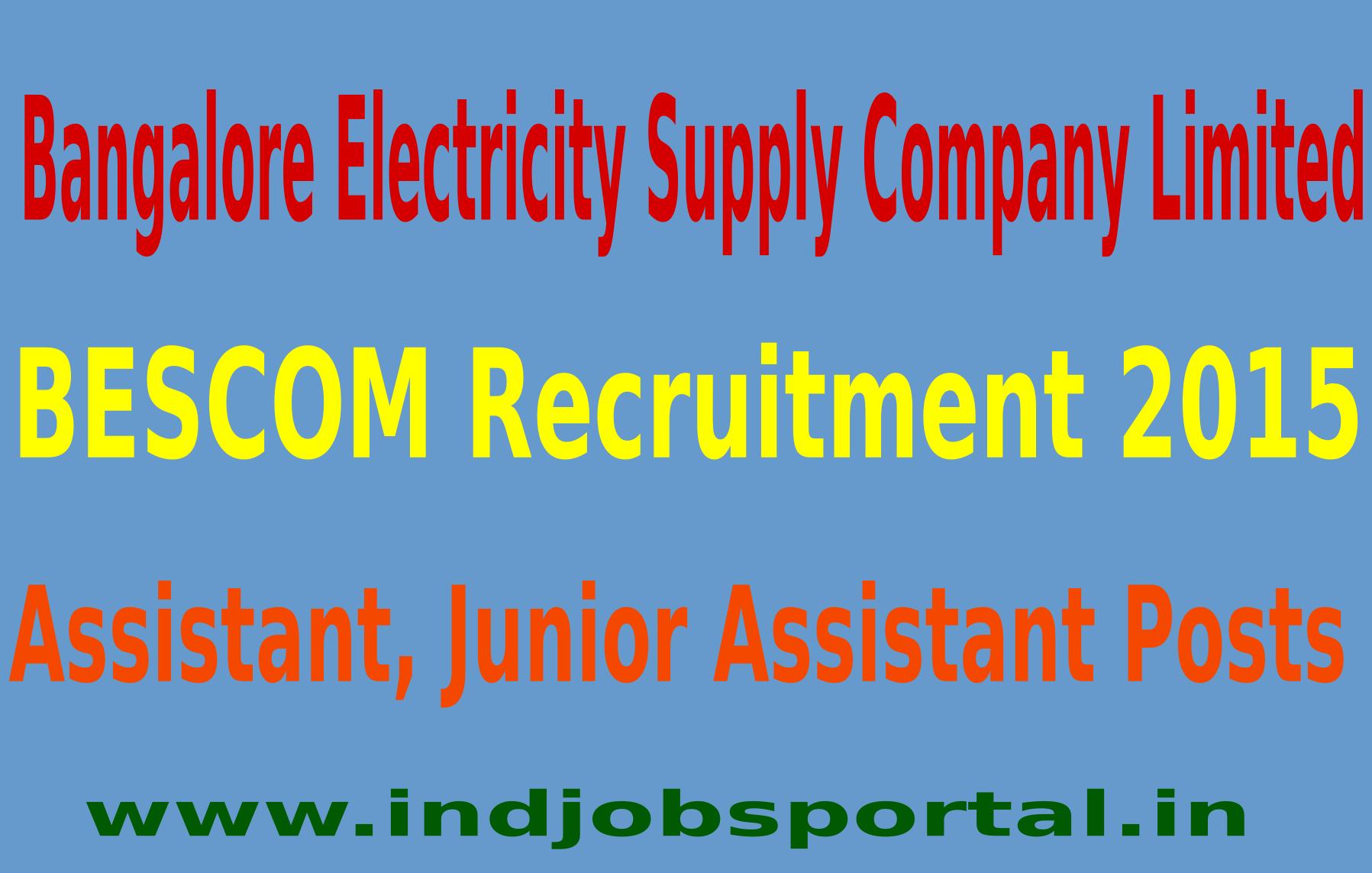 BESCOM Recruitment 2015 Online Application For 466 Assistant, Junior Assistant Posts