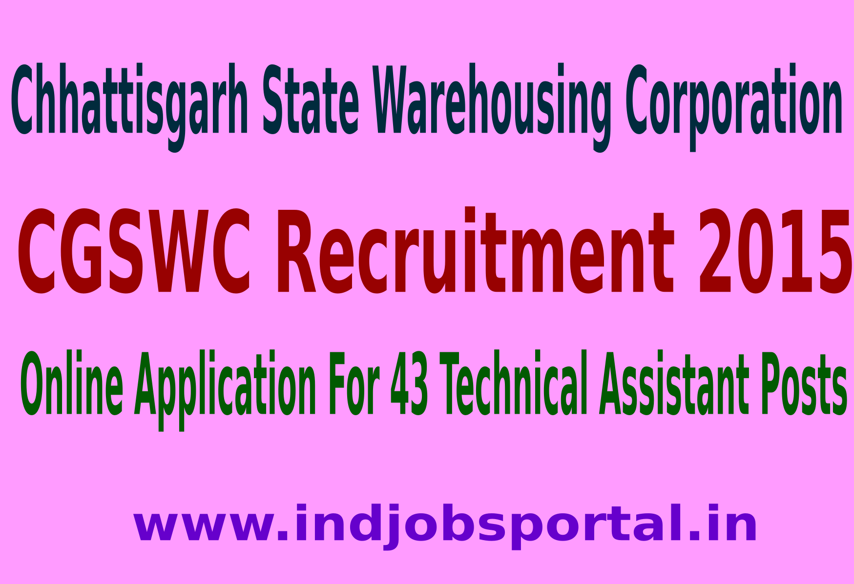 CGSWC Recruitment 2015 Online Application For 43 Technical Assistant Posts