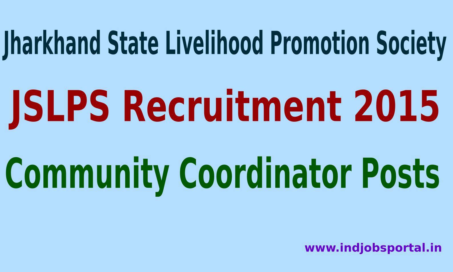 JSLPS Recruitment 2015 For 365 Community Coordinator Posts