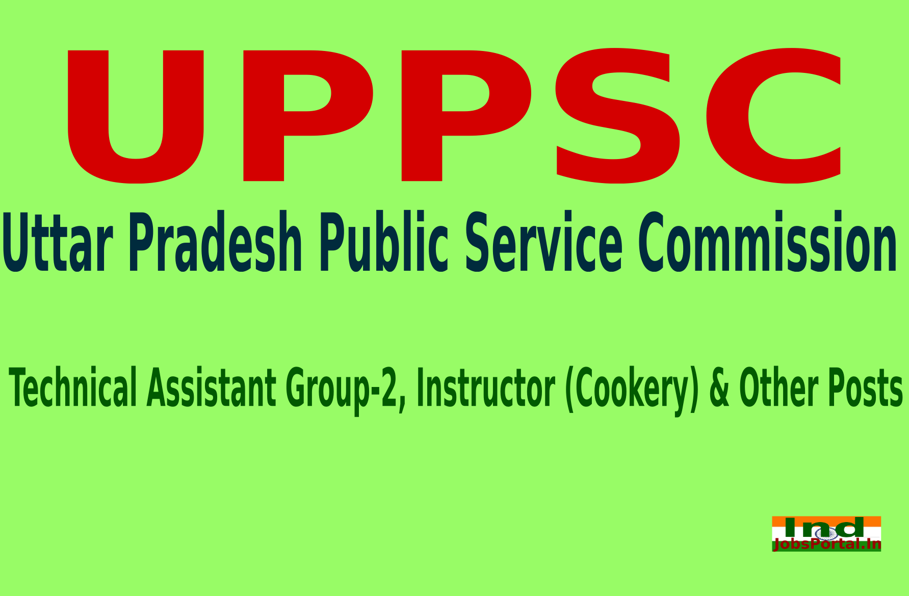 UPPSC Recruitment 2015 For 1655 Technical Assistant Group-2, Instructor (Cookery) & Other Posts