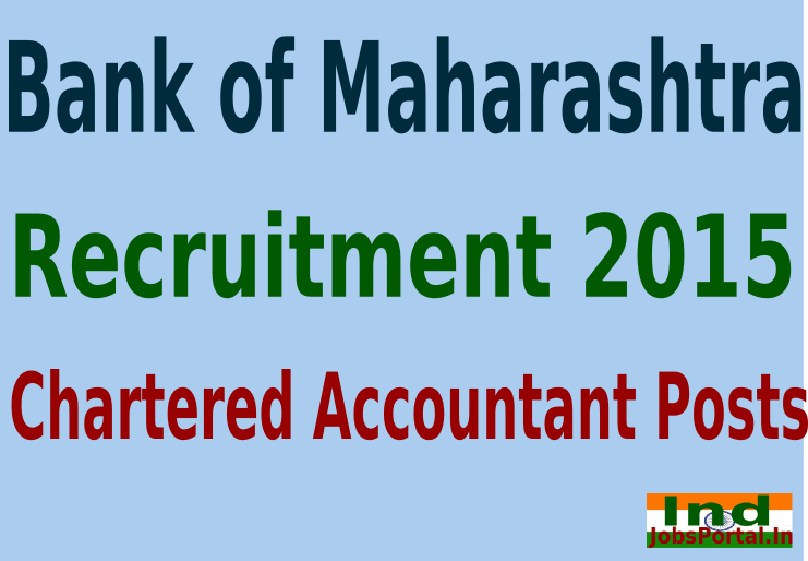 Bank of Maharashtra Recruitment 2015 Online Application for 40 Chartered Accountant Posts