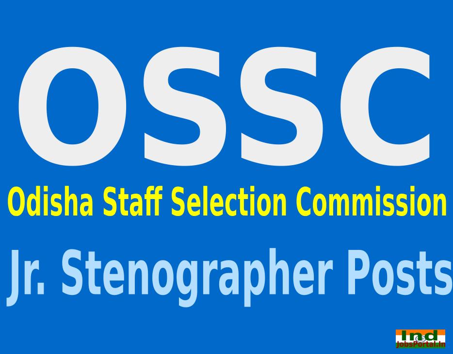 OSSC Recruitment 2015 Online Application For 148 Jr. Stenographer Posts