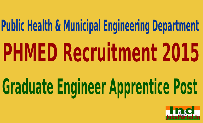 PHMED Recruitment 2015 Online Application For 318 Graduate Engineer Apprentice Post
