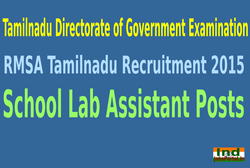 RMSA Tamilnadu Recruitment 2015 Online Application For 4360 School Lab Assistant Posts