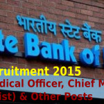SBI Recruitment 2015 For 96 Chief Medical Officer, Chief Manager (Economist) & Other Posts