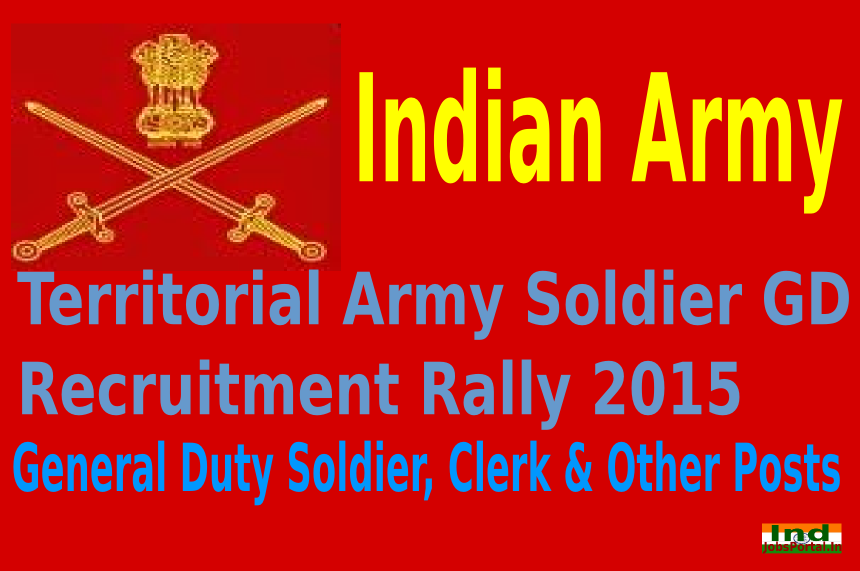Territorial Army Soldier GD Recruitment Rally 2015 For 1500 General Duty Soldier, Clerk & Other Posts