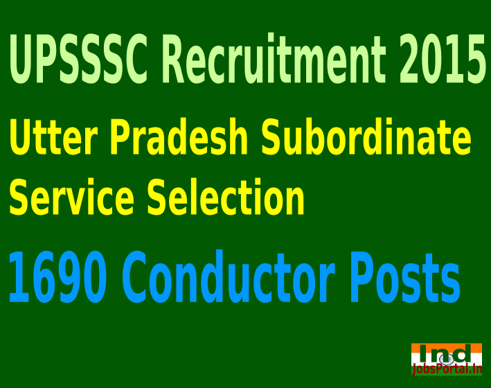 UPSSSC Recruitment 2015 Apply Online For 1690 Conductor Posts