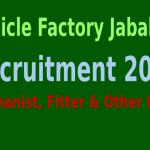Vehicle Factory Jabalpur Recruitment 2015 For 333 Mechanist, Fitter & Other Posts