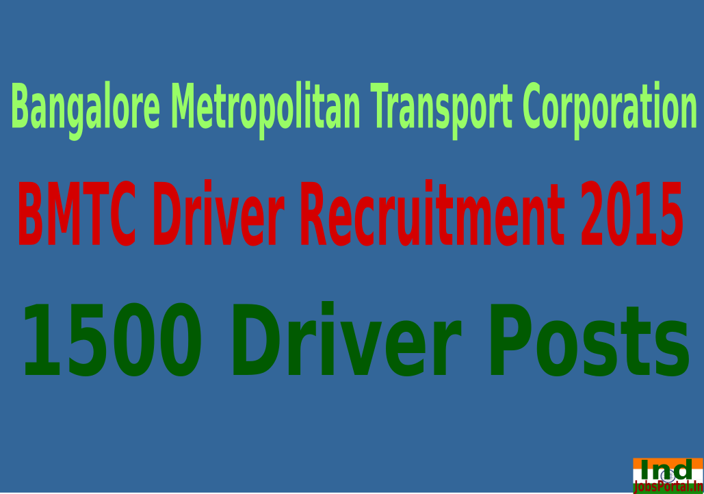BMTC Driver Recruitment 2015 For 1500 Driver Posts