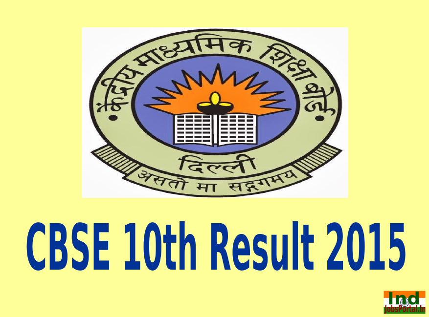 CBSE 10th Result 2015 www.cbse.nic.in, Check CBSE Board Result