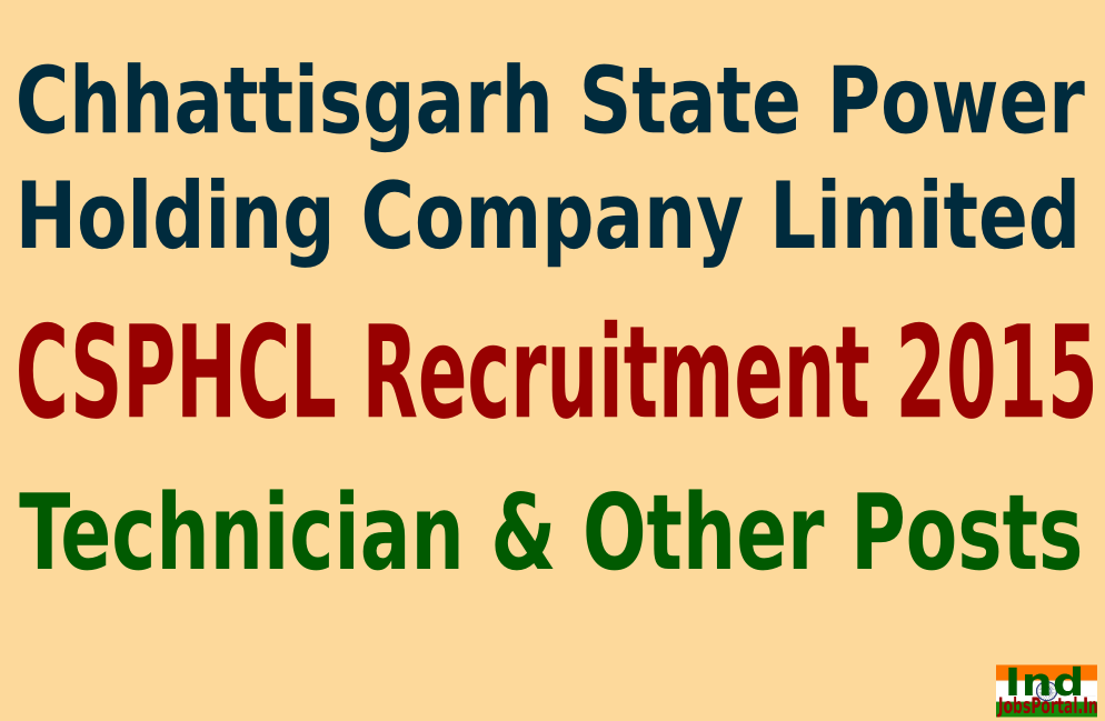 CSPHCL Recruitment 2015 For 169 Technician & Other Posts