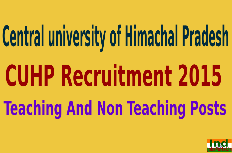 CUHP Recruitment 2015 For 91 Teaching And Non Teaching Posts