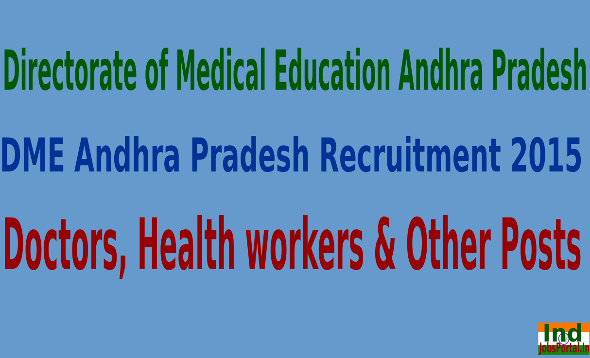 DME Andhra Pradesh Recruitment 2015 For 1412 Doctors, Health workers & Other Posts