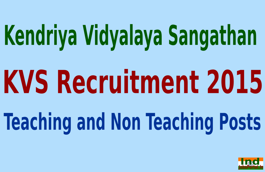 KVS Recruitment 2015 For 3754 Teaching and Non Teaching Posts