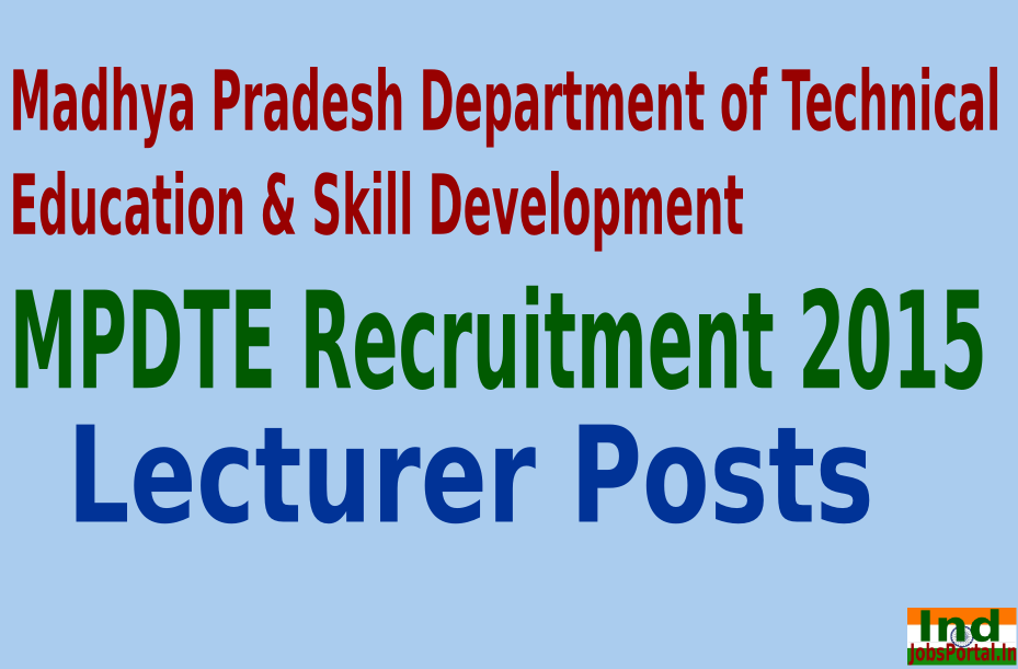 MPDTE Recruitment 2015 For 350 Lecturer Posts