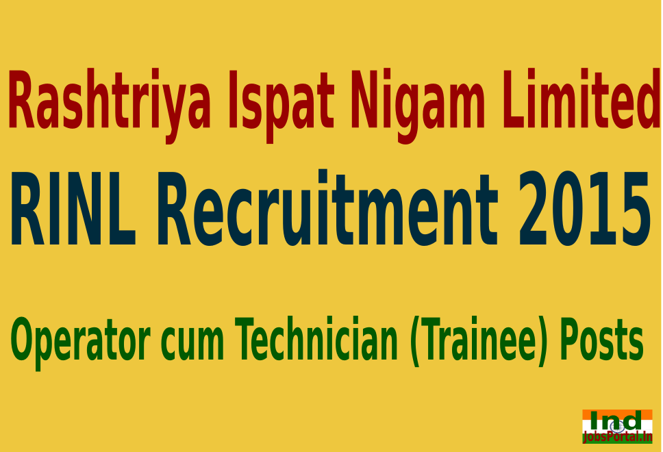 RINL Recruitment 2015 For 350 Operator cum Technician (Trainee) Posts